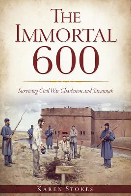 The Immortal 600 By Stokes, Karen
